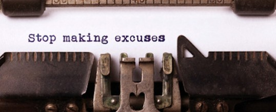 5 Lousy Excuses for Walking Away from an Advocacy Practice – and 1 Very Good One